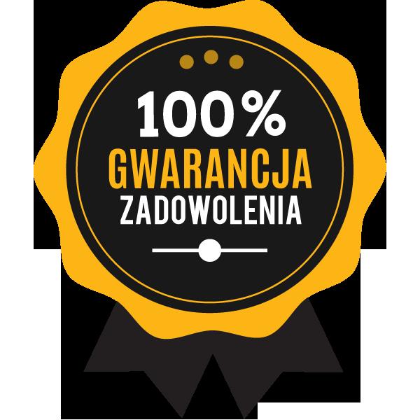100% Gwarancja zadowolenia